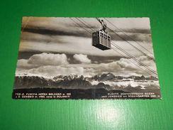 Cartolina Funivia Aerea Bolzano - S. Genesio Verso Le Dolomiti 1949 - Bolzano