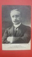 Homme Politique, Célébrité, Paul DESCHANEL, Président De La République 1920, (Manuel, Cormault & Papeghin) - Politieke En Militaire Mannen