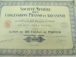 Société Minière Des Concessions Prasso En Abyssinie/ Action De 500 Francs Au Porteur/Paris /1926       ACT122 - Africa