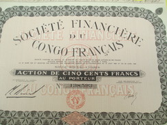 Société Financiére Du Congo Français/ Société Anonyme/Action De 500 Francs Au Porteur /Paris / /1929       ACT125 - Afrique