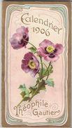 CALENDRIER 1906 THEOPHILE GAUTIER CALENDARIO FRANCESE - Calendari