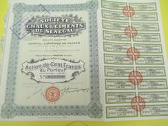 Société Des Chaux & Ciments Du Sénégal/ Société Anonyme/Action De 100 Francs Au Porteur /Dakar / /1928       ACT127 - Africa