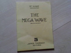 Blake Et Mortimer The Mega Wave Dr Wade La Marque Jaune E. P. Jacobs - Blake Et Mortimer