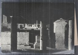 POMPEI  LA PRIMAVERA A POMPEI ,ILLUMINAZIONE NOTTURNA DEGLI SCAVI..1940.CM.18X13+ SPIEGAZIONI AL RETRO.MM - Luoghi