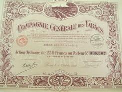 Compagnie Générale Des Tabacs/Société Anonyme/Action Ordinaire De 250 F Au Porteur/Paris/1927                     ACT132 - Agriculture
