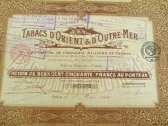 Tabacs D'Orient & D'Outre-Mer/Société Anonyme/Action  De 250 F Au Porteur/Paris/1920                     ACT133 - Agricoltura