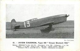 A-17.7010 : AVION. EDITION ZENITH. AVION CAUDRON . TYPE 450. COUPE DEUTSCH  . MOTEUR RENAULT  MONOPLACE DE COURSE - 1946-....: Modern Era