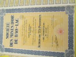 Société Des Mines D'Or De Bao-Lac/Société Anonyme/Action De 25 Piastres Au Porteur/Hanoï/ Indochine/1926          ACT136 - Asie