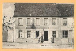 0231  CPA  VER (Oise)  Le Bureau De Tabac  VINS LIQUEURS EPICERIE MERCERIE - Autres Communes