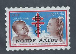 B C G NOTRE SALUT TIMBRE ANTITUBERCULEUX 1958/9 200F : - Commemorative Labels