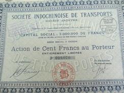 Société Indochinoise De Transports/Société Anonyme Action De 100 Francs Au Porteur/Indochine/Saïgon/1927          ACT142 - Asien