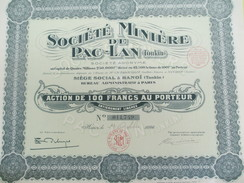 Société Miniére De Pac-Lan (Tonkin)/Société Anonyme/ Action De 100 Francs Au Porteur/Indochine/Hanoï/1926         ACT143 - Asien