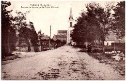 22 PLOUHA - Entrée De La Rue De La Croix Mission  (Recto/Verso) - Plouha