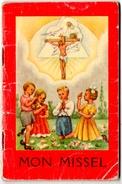 """MISSEL POUR ENFANTS """" MON MISSEL """"  DROGUET Et ARDANT. LIMOGES. - Godsdienst"""