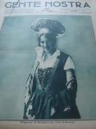 GENTE NOSTRA 1929 GRESSONEY PESCARA NEMI SANTENA - Libri, Riviste, Fumetti