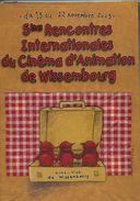 Livre - 5ème Rencontres Internationales Du Cinéma D'animation De Wissembourg - Cinema/Televisione