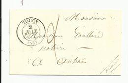 Yonne , Toucy , Nièvre , Entrain Sur Nohain , Cachet Type 13 Du 2 Juin 1847 En Départ ,voir Description Complète - Marcophilie (Lettres)