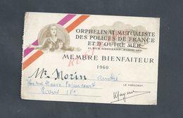 MILITARIA CARTE DE MEMBRE BIENFAITEUR DES POLICES DE FRANCE & D OUTRE MER DE Mr MORIN ANDRÉ À PARIS - Police