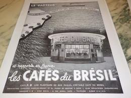 ANCIENNE PUBLICITE CAFE DU BRESIL AVEC LE PAQUEBOT PASTEUR   1939 - Posters