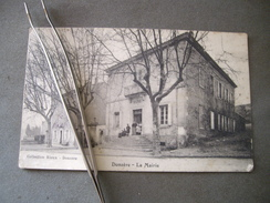 DONZERE  La Mairie CPA  DROME  Guerre 1/12/1914 - Donzere