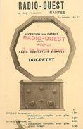 A-17.7070 : NANTES  RADIO OUEST. RADIO TSF HAUT-PARLEUR   DUCRETET - Nantes