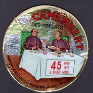 ETIQUETTE De Camembert LES PRELATS - Fromage