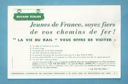BUVARD -  TRAINS - S.N.C.F. - LA VIE DU RAIL- L'HEBDOMADAIRE DE L'INFORMATION FERROVIAIRE - JEUNES DE FRANCE... - Transports
