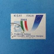 2003 ITALIA FRANCOBOLLO USATO STAMP USED - PRESIDENZA ITALIANA CONSIGLIO UNIONE EUROPEA - - 6. 1946-.. Repubblica