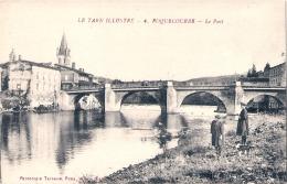 ---- Le Tarn Illustré -- ROQUECOURBE  Le Pont  - TTB Neuve - Roquecourbe