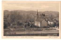---- Le Tarn Illustré -- ROQUECOURBE  Jardin Public Le Pontet - écrite TTB - Roquecourbe