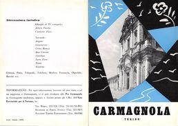 """06089 """"PIEGHEVOLE PUBBLICITARIO - DEPLIANT TURISTICO - CARMAGNOLA - TORINO"""" ORIGINALE 1961 - Dépliants Turistici"""