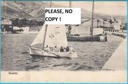 OREBIC - Peninsula Peljesac ( Dubrovnik ) * Croatia * Travelled 1906. Racisce * Dalmazia Croazia Kroatien By Franasovic - Croatia
