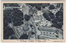 75. PARIS . Vue AERIENNE DE L'EXPOSITION COLONIALE . PARIS 1931 . LE MAROC L'ALGERIE LE CONGO BELGE - Expositions