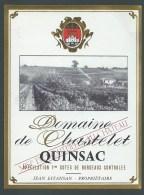 Etiquette Vin  Domaine De Chastelet Quinsac  1ère Côtes De Bordeaux  Jean Estansan Propriétaire - Bordeaux