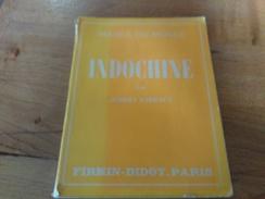 98/ IMAGES DU MONDE INDOCHINE PAR ALBERT SARRAULT 100 PAGES 1930 - Voyages