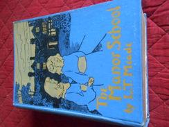 LIVRE THE MANOR SCHOOL BY L.T MEADE EDITEUR W.ET R CHAMBERS - 1900-1949