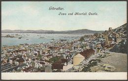 Town And Moorish Castle, Gibraltar, C.1905 - Beanland Malin Postcard - Gibraltar
