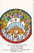 Andachtsbild - Image Pieuse - Celui Qui Mange Ma Chair... - Communion - 7*11cm (29447) - Andachtsbilder