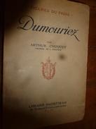 1914 DUMOURIEZ Par Arthur Chuquet Avec Gravures Et Soies Intercalaires - Livres, BD, Revues
