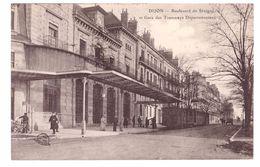 DIJON -Boulevard De Sévigné Et Gare Des Tramways Départementaux - Dijon