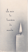 Andachtsbild - Image Pieuse - Je Suis La Lumière Du Monde - 6*11cm (29467) - Andachtsbilder