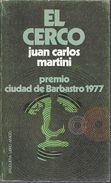 EL CERCO LIBRO AUTOR JUAN CARLOS MARTINI PREMIO CIUDAD DE BARBASTRO 1977 BRUGUERA EDITORIAL 160 PAGINAS AÑO 1977 - Horror
