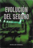 EVOLUCION DEL SEGURO LIBRO AUTOR MAXIMILIANO HERNANDEZ AÑO 2002 249 PAGINAS DEDICADO Y AUTOGRAFIADO POR EL AUTOR - Economy & Business