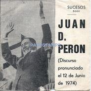 74787 ARGENTINA DISCO VINILLE CHICO JUAN D. PERONISMO DISCURSO DEL 12 DE JUNIO 1974 SUCESOS 5001 NO POSTCARD - Vinyl Records