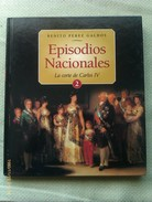 Libro: Episodios Nacionales Nº 2. La Corte De Carlos IV. Benito Pérez Galdos. 2003. España - Books