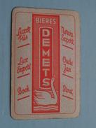 Bieres DEMETS ( SCHOPPEN 8 / Zie Foto´s Voor En Achter ) ! - Barajas De Naipe