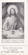 Andachtsbild - Mein Fleisch... - Oster-Kommunion 1910 - Pfarrkirche St. Fridolin Mülhausen - 10*5cm (29470) - Andachtsbilder