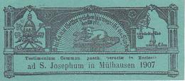 Testimonium Commun. Pasch. Peractae In Ecclesia Ad S. Josephum In Mülhausen 1907 - 8*4cm (29477) - Images Religieuses