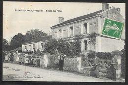 SAINT AULAYE Rare Ecole Des Filles (Delage Bouzon) Dordogne (24) - Other Municipalities