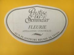 4348 -  Prestige Du Sommelier Fleurie Aux Planteurs Réunis Vevey - Beaujolais
